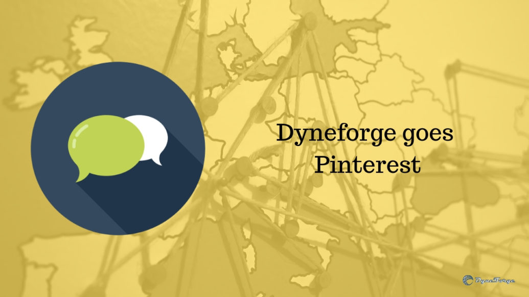 Dyneforge goes Pinterest