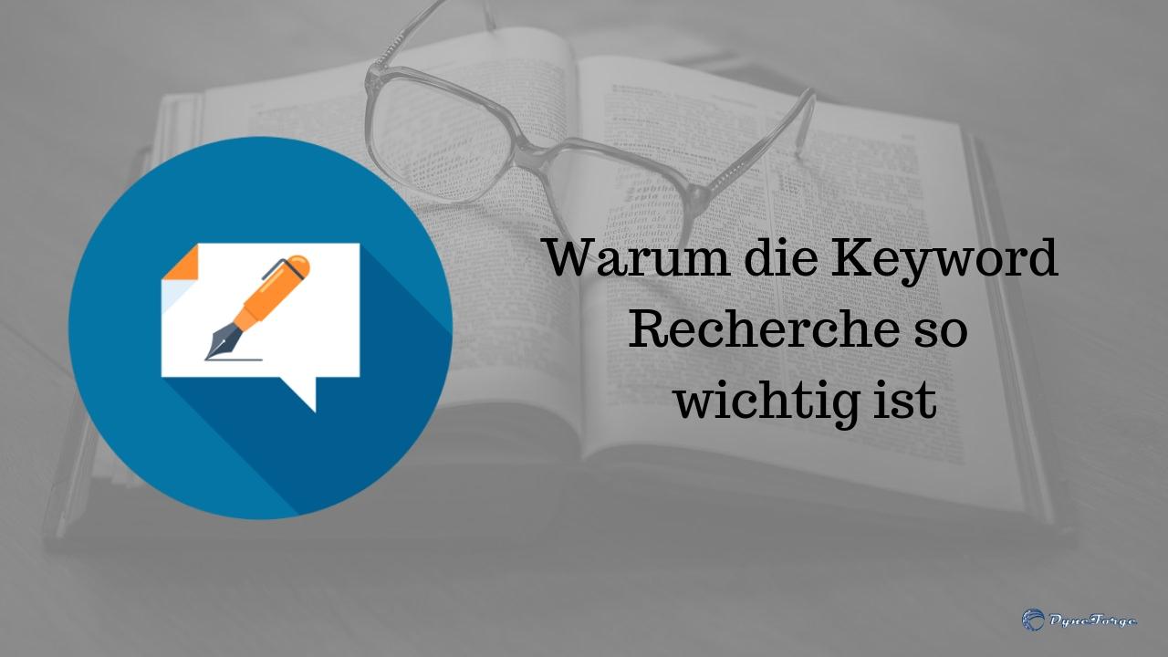 Warum die Keyword Recherche so wichtig ist