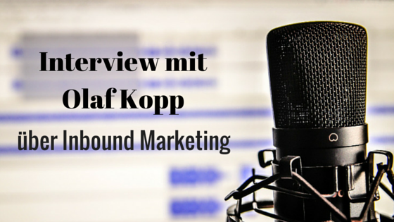 Inbound Marketing mit Olaf Kopp
