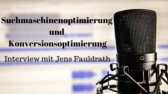 Suchmaschinenoptimierung mit Jens Fauldrath
