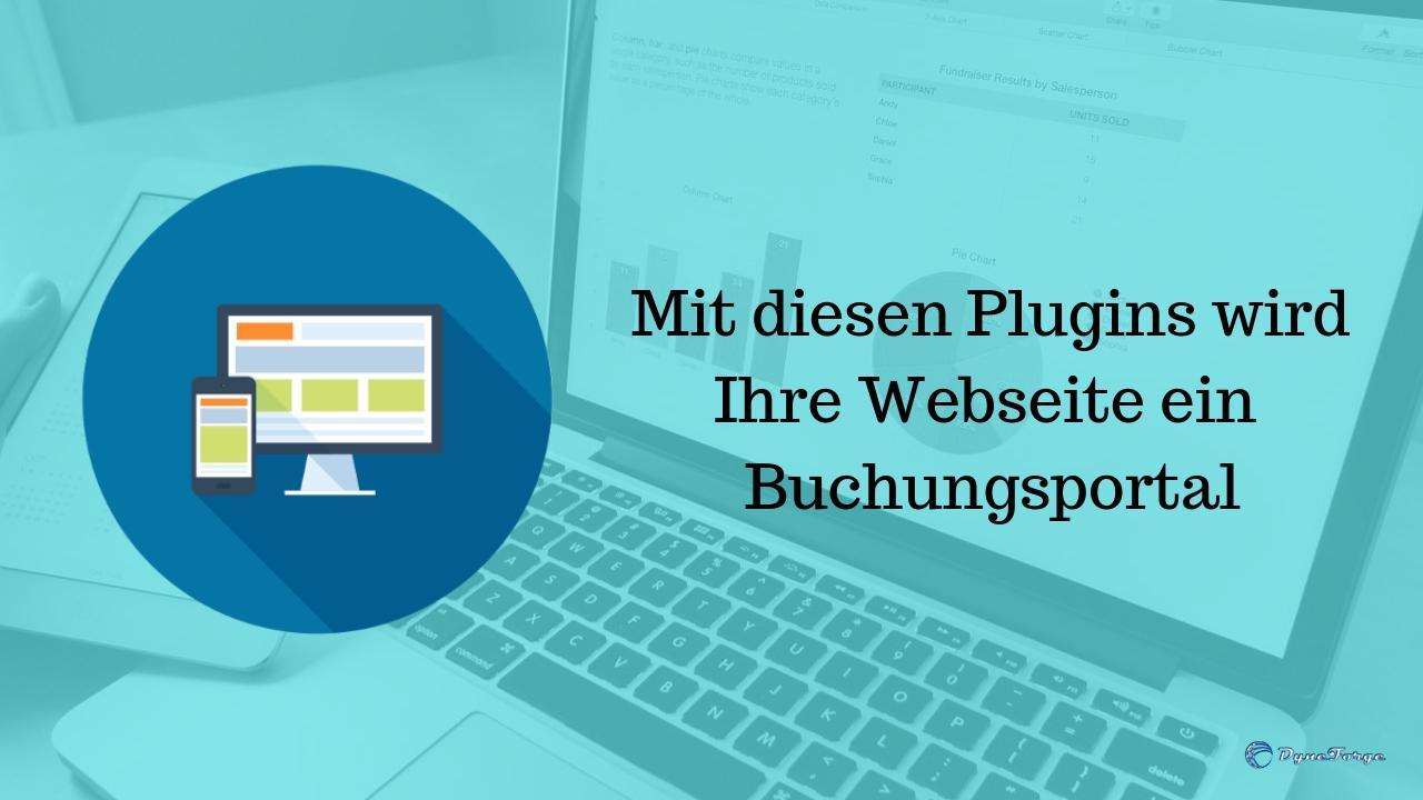 Mit diesen Plugins wird Ihre Webseite ein Buchungsportal