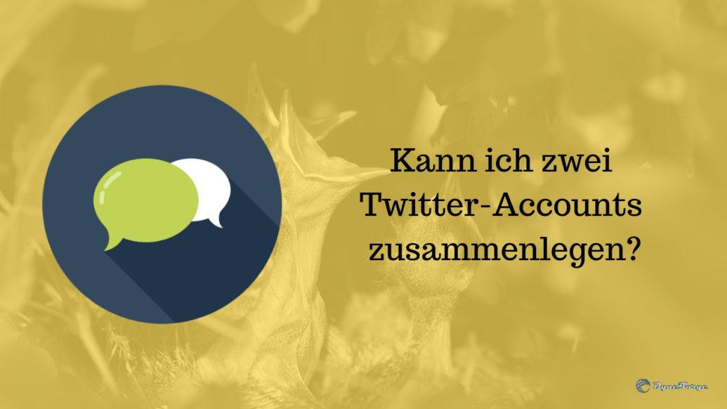 Kann ich zwei Twitter-Accounts zusammenlegen