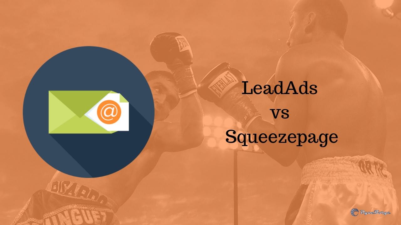 Lead Ads vs Squeezepage Was man dazu wissen sollte