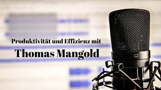 Produktivität mit Thomas Mangold