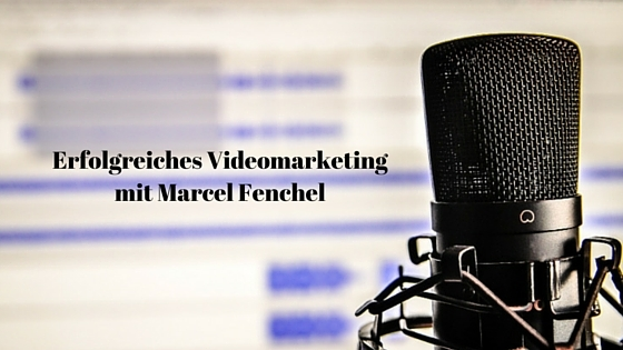 erfolgreiches Videomarketing