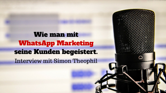 WhatsApp Marketing mit Simon Theophil