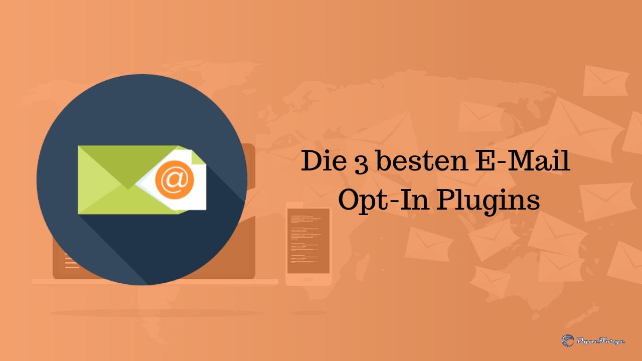 Die 3 besten E-Mail Opt-In Plugins
