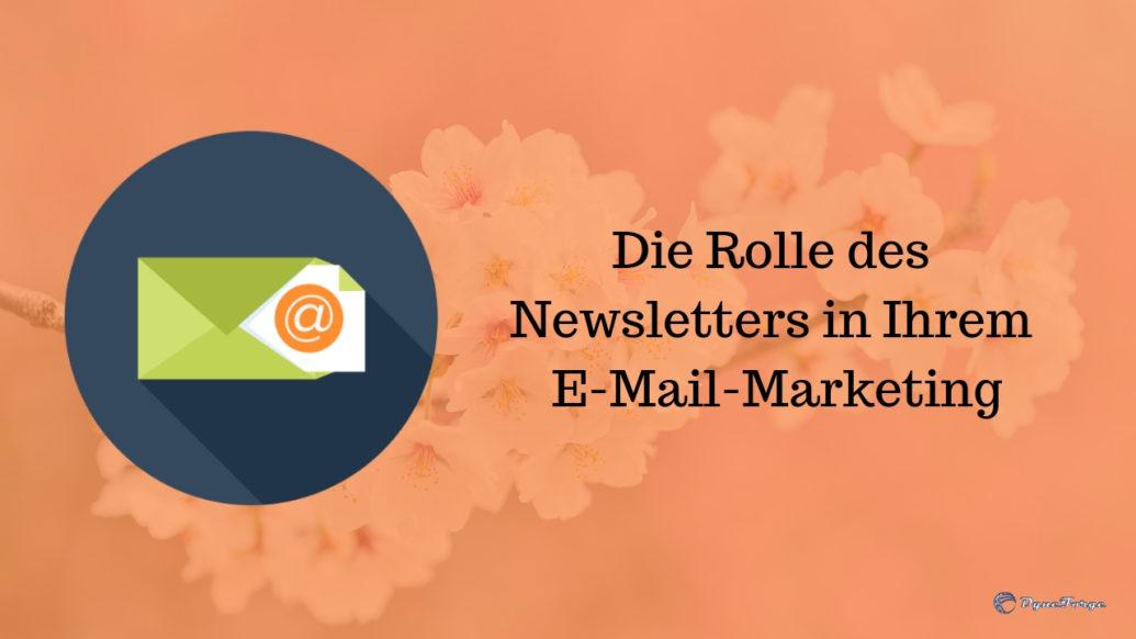 Die Rolle des Newsletters in Ihrem E-Mail Marketing