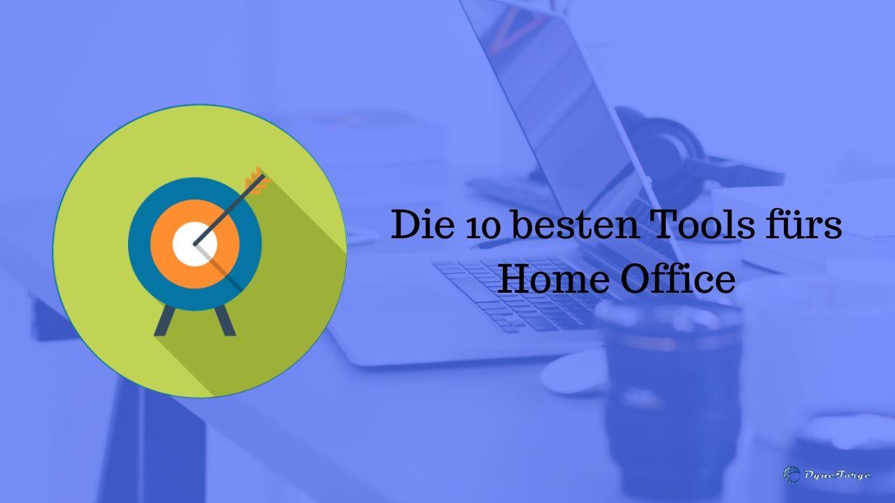 Die 10 besten Tools fürs Home Office - Beitrag