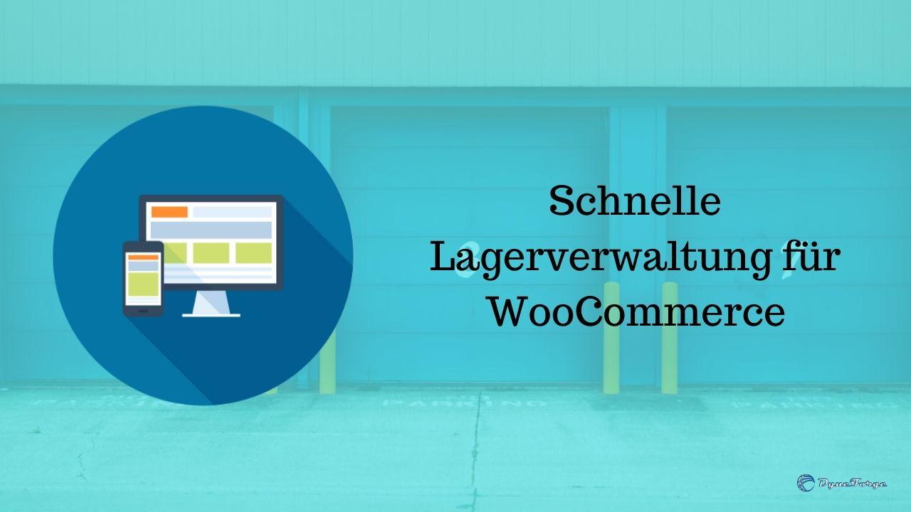 Schnelle Lagerverwaltung für WooCommerce - Beitrag