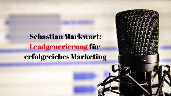 Sebastian Markwart Leadgenerierung