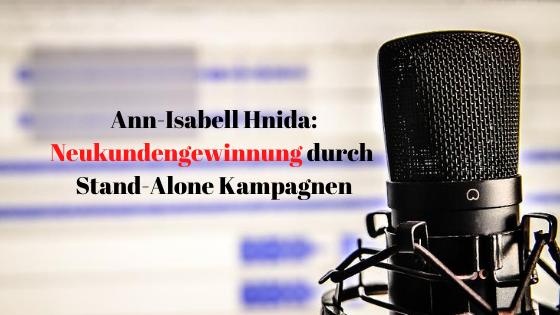 Ann-Isabell Hnida Neukundengewinnung durch Stand Alone Kampagnen