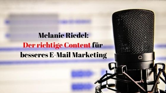 Melanie Riedel über E-Mail Marketing