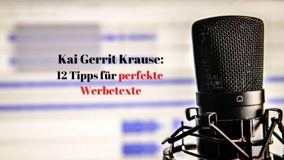 Kai Gerrit Krause 12 Tipps für perfekte Werbetexte