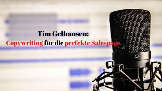 Tim Gelhausen Copywriting für die perfekte Salespage