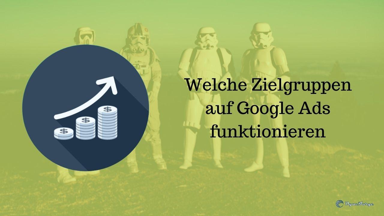 Welche Zielgruppen auf Google Ads funktionieren - Beitrag Stormtrooper